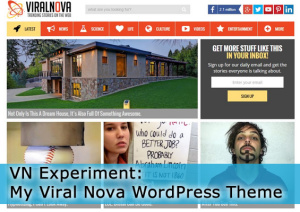VN Experiment: My Viral Nova WordPress Theme