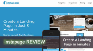 Instapage Review – How I Create High Converting Landing Pages in Minutes