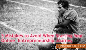 5 Mistakes to Avoid When Starting Your Online Entrepreneurship Journey