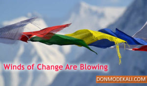 Winds of Change Are Blowing